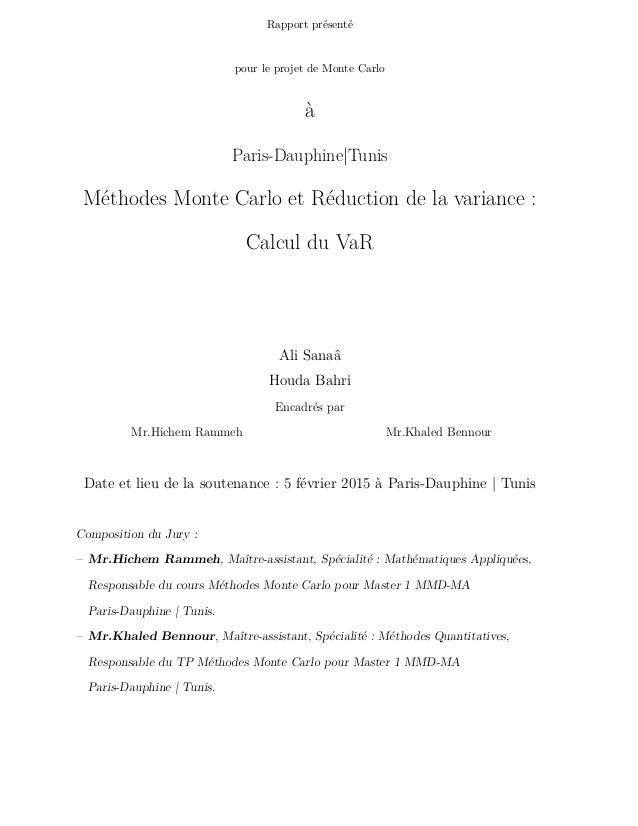 Rapport présenté pour le projet de Monte Carlo à Paris-Dauphine|Tunis Méthodes Monte Carlo et Réduction de la variance : C...
