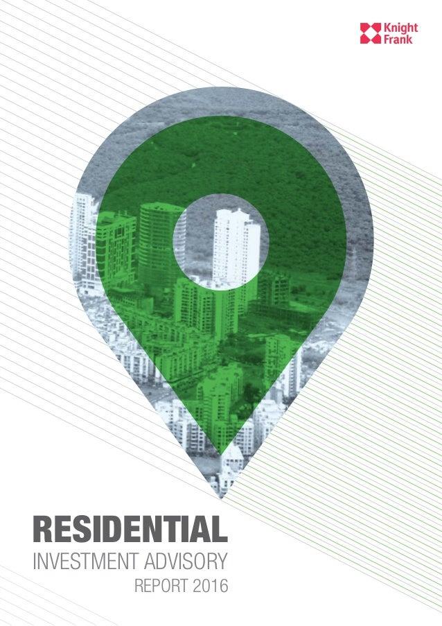 REPORT 2016 RESIDENTIAL INVESTMENT ADVISORY