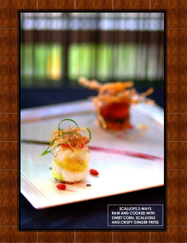 SCALLOPS 2-WAYS RAW AND COOKED WITH SWEET CORN, SCALLIONS AND CRISPY GINGER FRITES