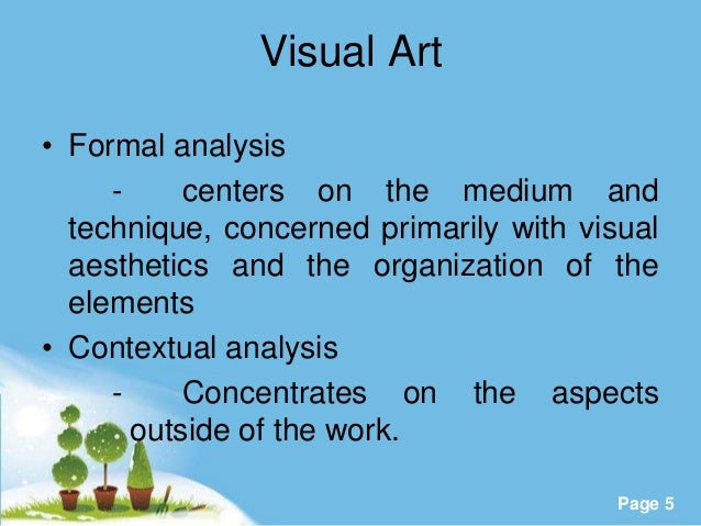 formal art analysis thesis Art & art history: formal analysis & comparative analysis although a work of art can be analyzed on multiple levels and in multiple contexts, several key details are.