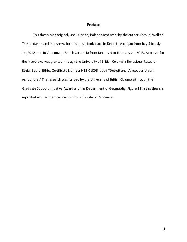 iii Preface This thesis is an original, unpublished, independent work by the author, Samuel Walker. The fieldwork and inte...