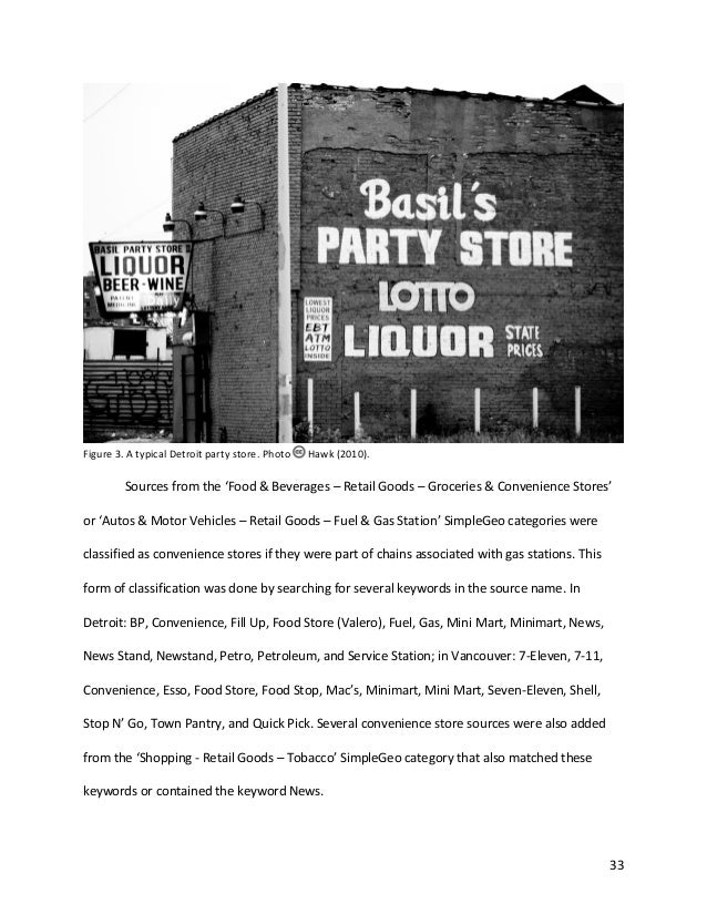 33 Figure 3. A typical Detroit party store. Photo Hawk (2010). Sources from the 'Food & Beverages – Retail Goods – Groceri...