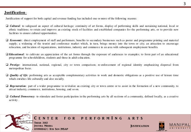 centre for performing arts thesis Lincoln center for the performing arts serves three primary roles: world's leading presenter of superb artistic programming, national leader in arts and education and community relations, and manager of the lincoln center campus.