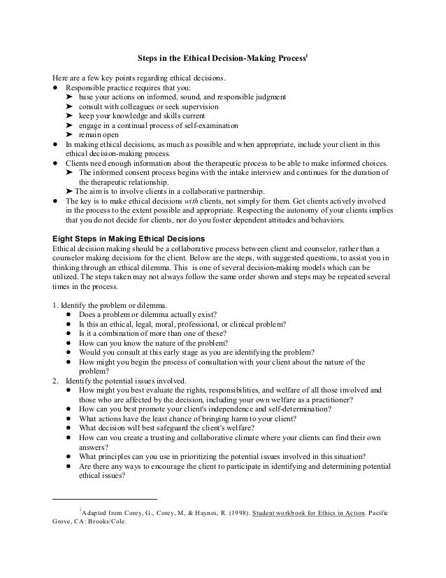 Adapted from Corey, G., Corey, M, & Haynes, R. (1998). Student workbook for Ethics in Action. Pacific 1 Grove, CA: Brooks/...