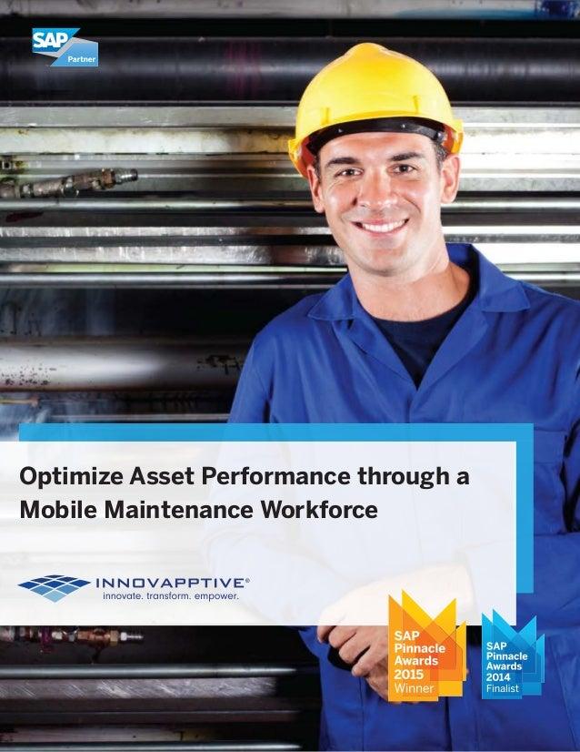 Optimize Asset Performance through a Mobile Maintenance Workforce