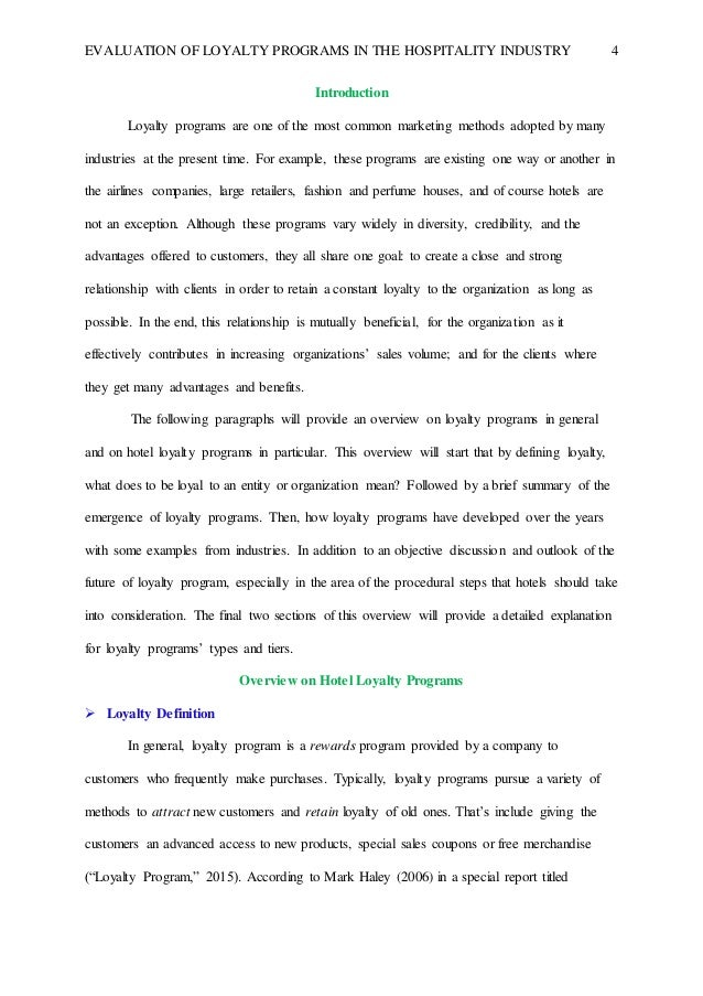 impact of loyalty programs in the hospitality industry marketing essay The impact of language barrier & cultural differences on  literature on intercultural services marketing seems to run counter to the  industry, perceive the.