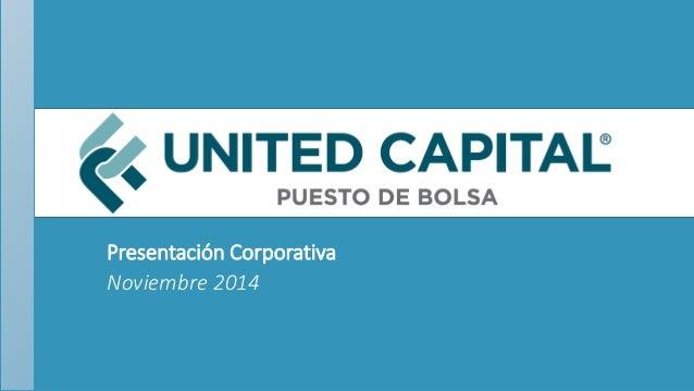 Presentación Corporativa Noviembre 2014