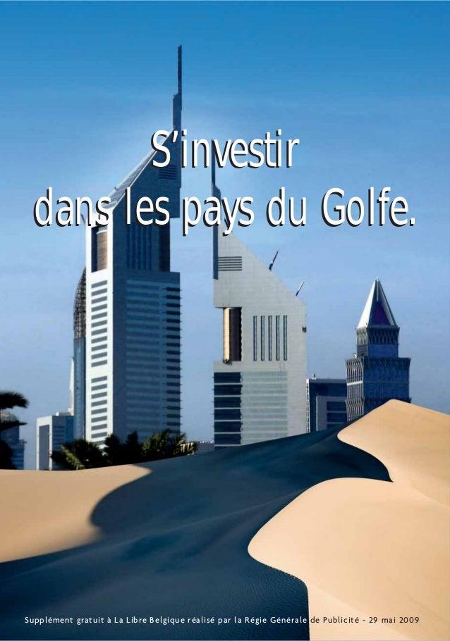 Supplément gratuit à La Libre Belgique réalisé par la Régie Générale de Publicité - 29 mai 2009 S'investir dans les pays d...