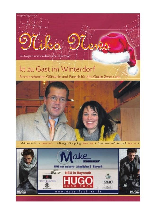 Das Magazin rund ums Bayreuther Winterdorf + Mainwelle-Party Seiten 6/7 + Midnight-Shopping Seiten 8/9 + Sparkassen-Winter...