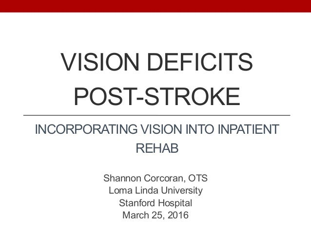 Vision Deficits Post Stroke In Service