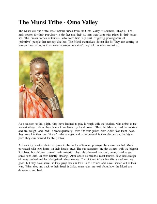 The Mursi Tribe - Omo Valley The Mursi are one of the most famous tribes from the Omo Valley in southern Ethiopia. The mai...