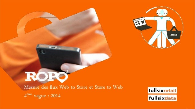 Mesure des flux Web to Store et Store to Web 4ème vague : 2014 Powered by