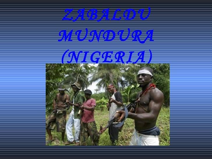 ZABALDU MUNDURA (NIGERIA)
