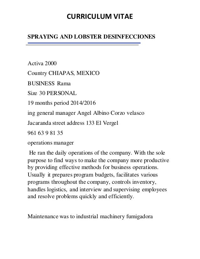 CURRICULUM VITAE SPRAYING AND LOBSTER DESINFECCIONES Activa 2000 Country CHIAPAS, MEXICO BUSINESS Rama Size 30 PERSONAL 19...
