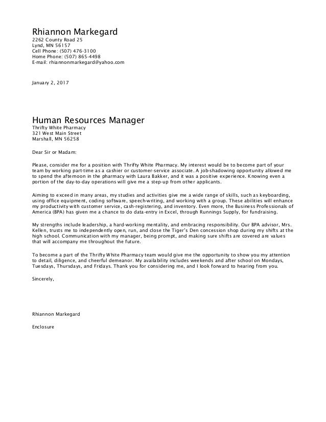 FInished Cover Letter. Rhiannon Markegard 2262 County Road 25 Lynd, MN  56157 Cell Phone: (507)  Show Me A Cover Letter