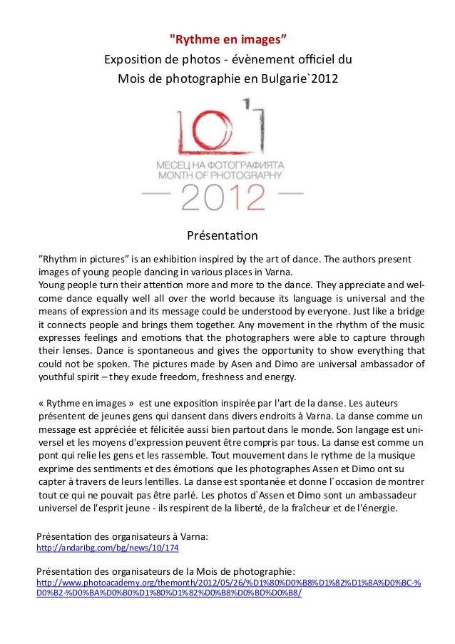 """""""Rythme en images"""" Exposition de photos - évènement officiel du Mois de photographie en Bulgarie`2012 Présentation Présent..."""