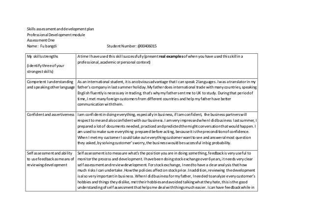 Skillsassessmentanddevelopmentplan ProfessionalDevelopmentmodule AssessmentOne Name: Fu bangdi StudentNumber:@00406015 My ...