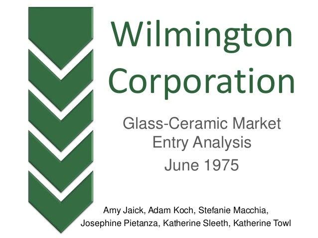 Amy Jaick, Adam Koch, Stefanie Macchia, Josephine Pietanza, Katherine Sleeth, Katherine Towl Glass-Ceramic Market Entry An...