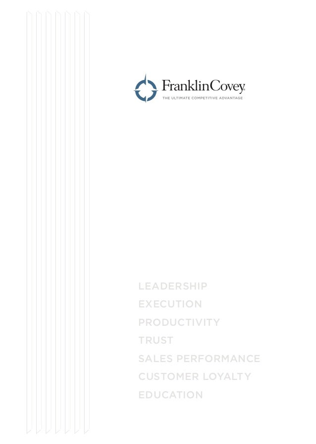 LEADERSHIP EXECUTION PRODUCTIVITY TRUST SALES PERFORMANCE CUSTOMER LOYALTY EDUCATION