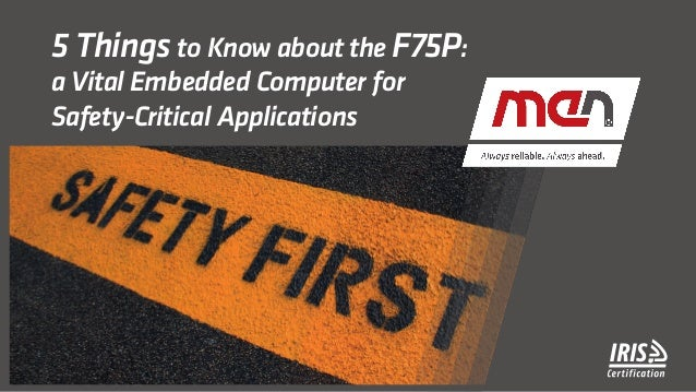 5 Things to Know about the F75P: a Vital Embedded Computer for Safety-Critical Applications