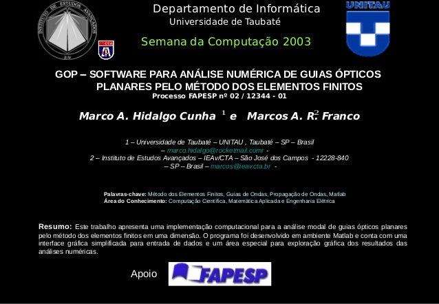 Universidade de Taubaté GOP  SOFTWARE PARA ANÁLISE NUMÉRICA DE GUIAS ÓPTICOS PLANARES PELO MÉTODO DOS ELEMENTOS FINITOS P...