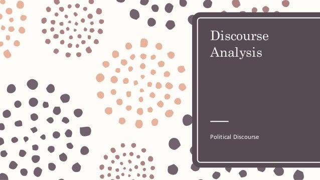 Discourse Analysis Political Discourse