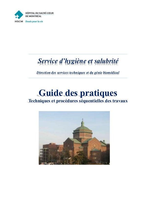 Service d'hygiène et salubrité Direction des services techniques et du génie biomédical Guide des pratiques Techniques et ...