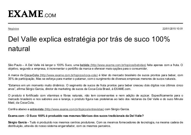 SãoPaulo–ADelValleirálançaro100%Suco,umabebida(http://www.exame.com.br/topicos/bebidas)feitaapenascomafr...