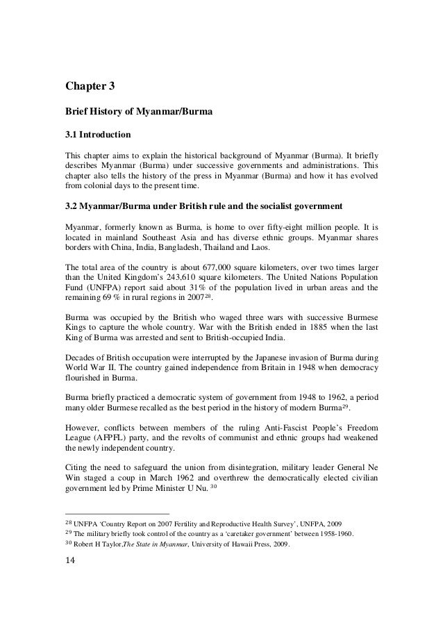 14 Chapter 3 Brief History of Myanmar/Burma 3.1 Introduction This chapter aims to explain the historical background of Mya...