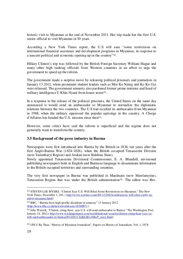 19 historic visit to Myanmar at the end of November 2011. Her trip made her the first U.S. senior official to visit Myanma...