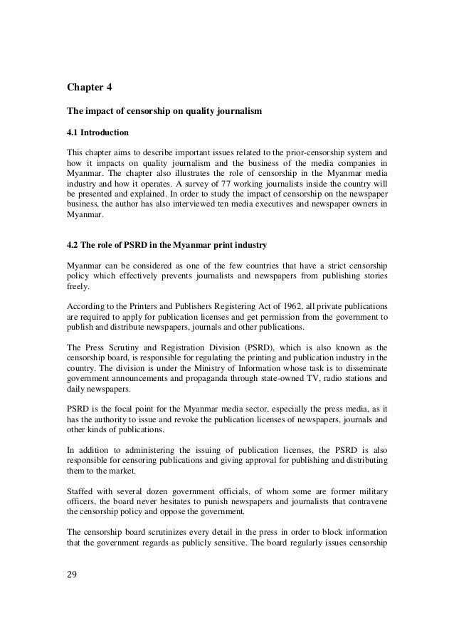 29 Chapter 4 The impact of censorship on quality journalism 4.1 Introduction This chapter aims to describe important issue...