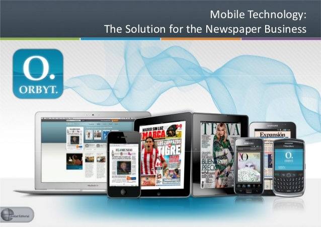Mobile Technology:The Solution for the Newspaper Business