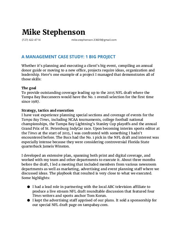 Mike Stephenson (727) 422-4714 mike.stephenson.33609@gmail.com A MANAGEMENT CASE STUDY: 1 BIG PROJECT   Whether it's plann...