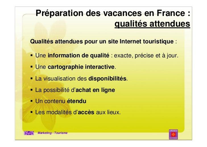 Préparation des vacances en France :                    qualités attenduesQualités attendues pour un site Internet tourist...