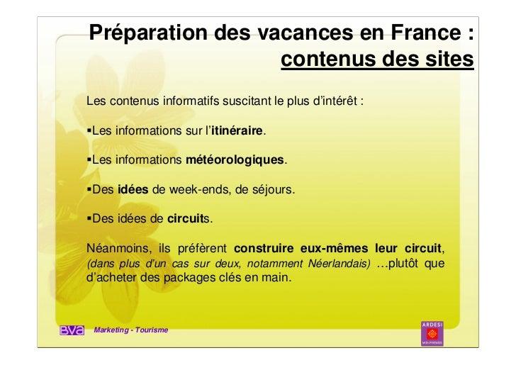 Préparation des vacances en France :                  contenus des sitesLes contenus informatifs suscitant le plus d'intér...