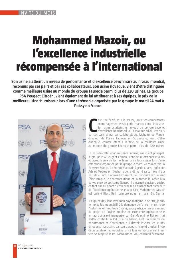 www.industries.ma32 N° 15 juin 2016 INDUSTRIE DU MAROC INVITÉ DU MOIS Mohammed Mazoir, ou l'excellence industrielle récomp...