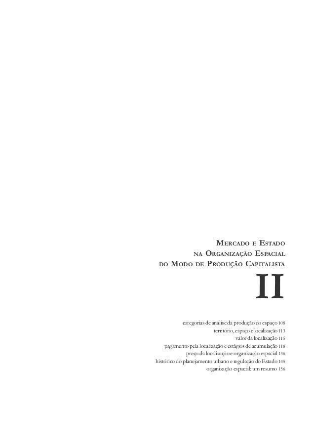 107 Mercado e Estado na organização espacial modo de produção capitalista II II categorias de análise da produção do espaç...