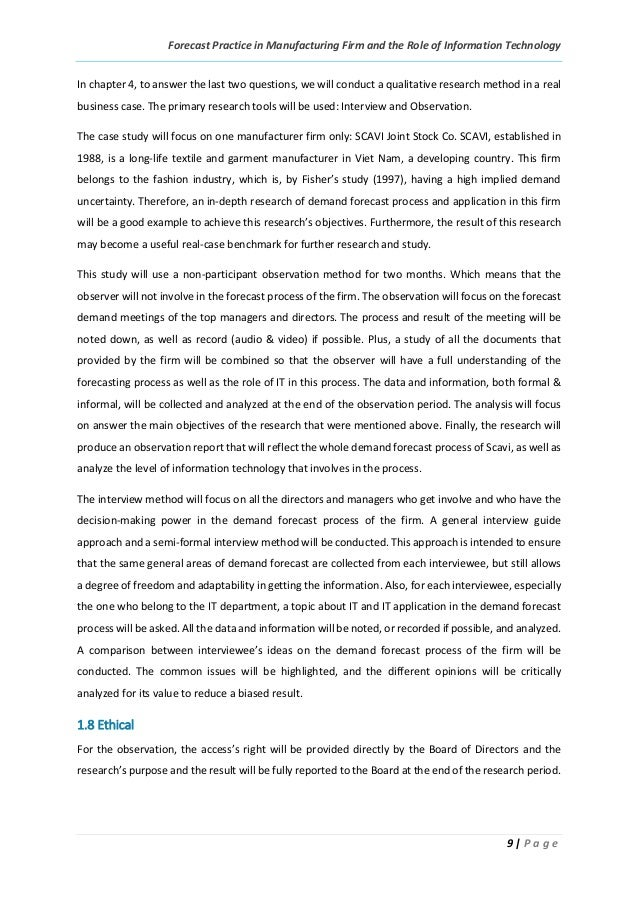 Forecast Practice in Manufacturing Firm and the Role of Information Technology 9 | P a g e In chapter 4, to answer the las...
