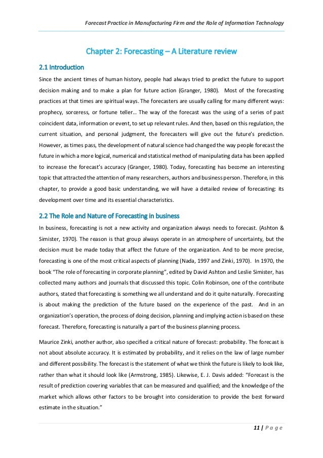 Forecast Practice in Manufacturing Firm and the Role of Information Technology 11 | P a g e Chapter 2: Forecasting – A Lit...
