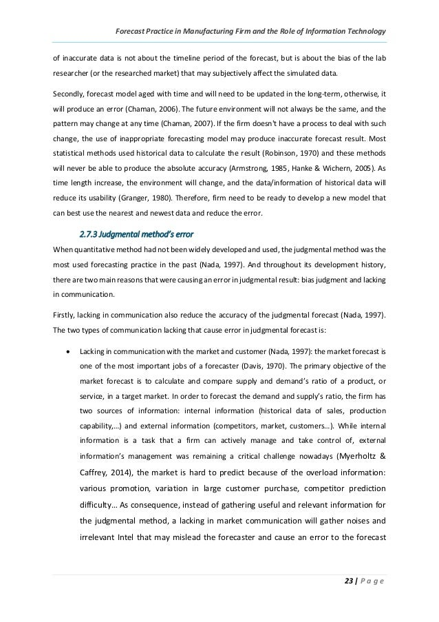 Forecast Practice in Manufacturing Firm and the Role of Information Technology 23 | P a g e of inaccurate data is not abou...