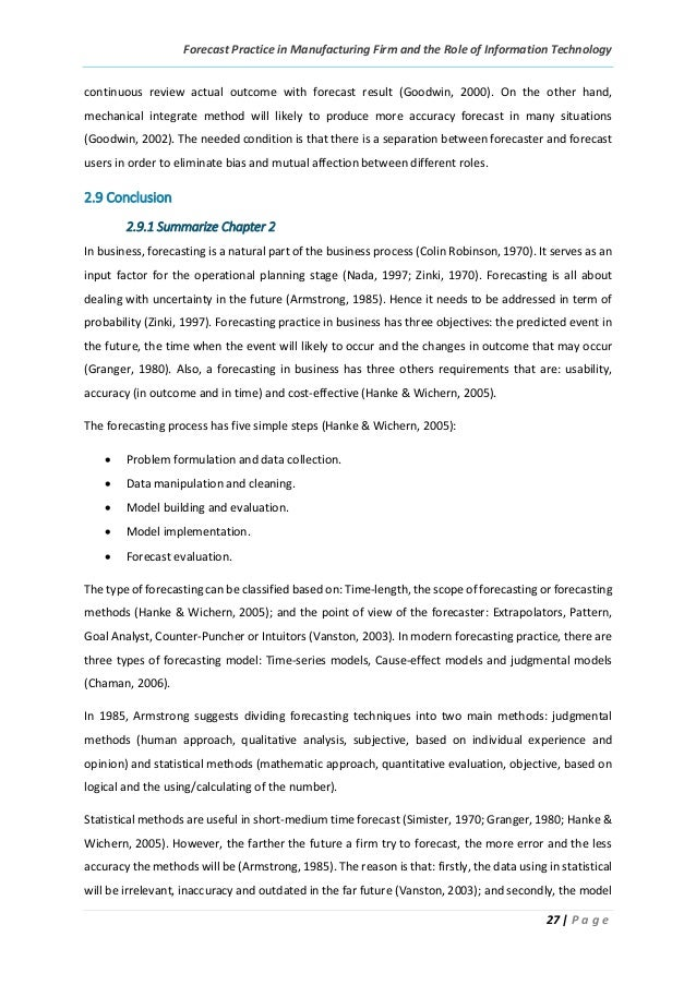 Forecast Practice in Manufacturing Firm and the Role of Information Technology 27 | P a g e continuous review actual outco...