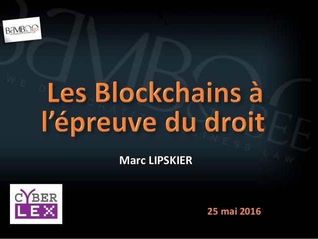 Marc LIPSKIERMarc LIPSKIER 25 mai 201625 mai 2016