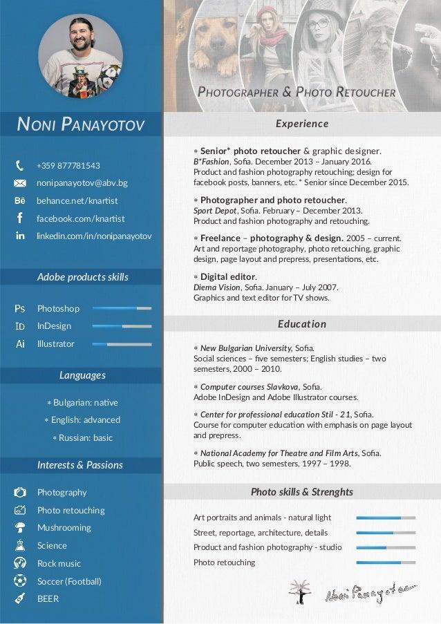 Adobe products skills Photoshop InDesign Illustrator +359 877781543 nonipanayotov@abv.bg behance.net/knartist facebook.com...