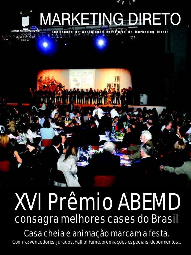 consagra melhores cases do Brasilconsagra melhores cases do Brasil XVI Prêmio ABEMDXVI Prêmio ABEMD Casa cheia e animação ...