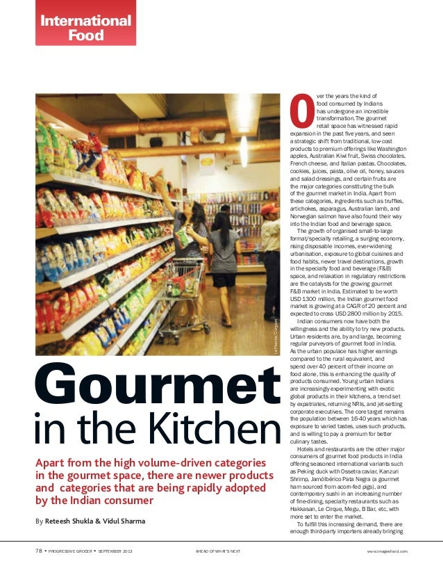78 • PROGRESSIVE GROCER • September 2013 AHEAD OF WHAT'S NEXT www.imagesfood.com Apart from the high volume-driven categ...