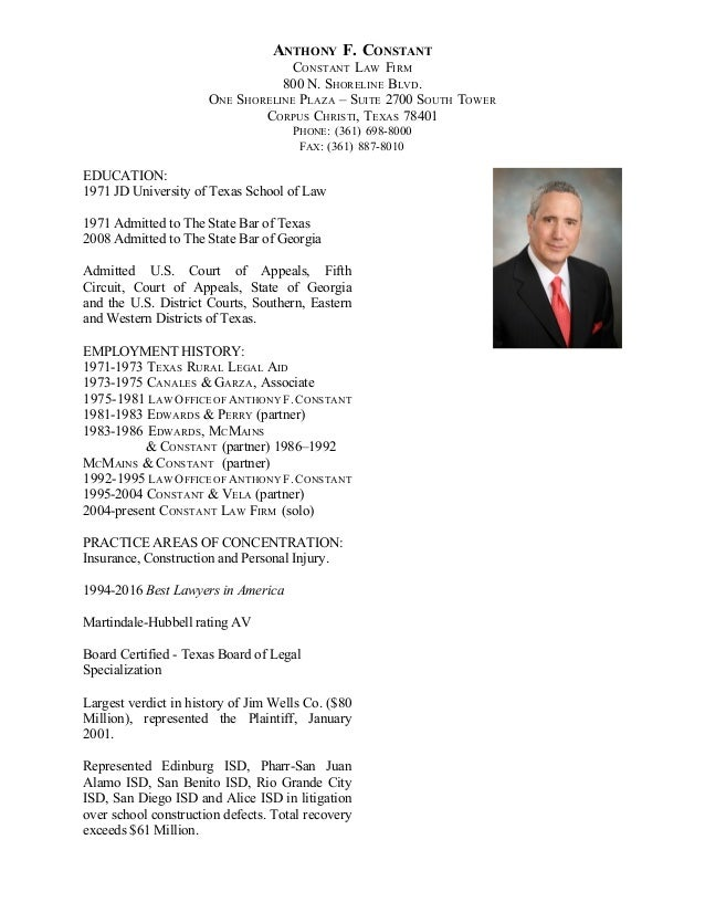 ANTHONY F. CONSTANT CONSTANT LAW FIRM 800 N. SHORELINE BLVD. ONE SHORELINE PLAZA – SUITE 2700 SOUTH TOWER CORPUS CHRISTI, ...