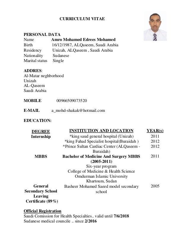 CURRICULUM VITAE PERSONAL DATA Name Amro Mohamed Edrees Mohamed Birth 16/12/1987, ALQaseem, Saudi Arabia Residency Unizah,...