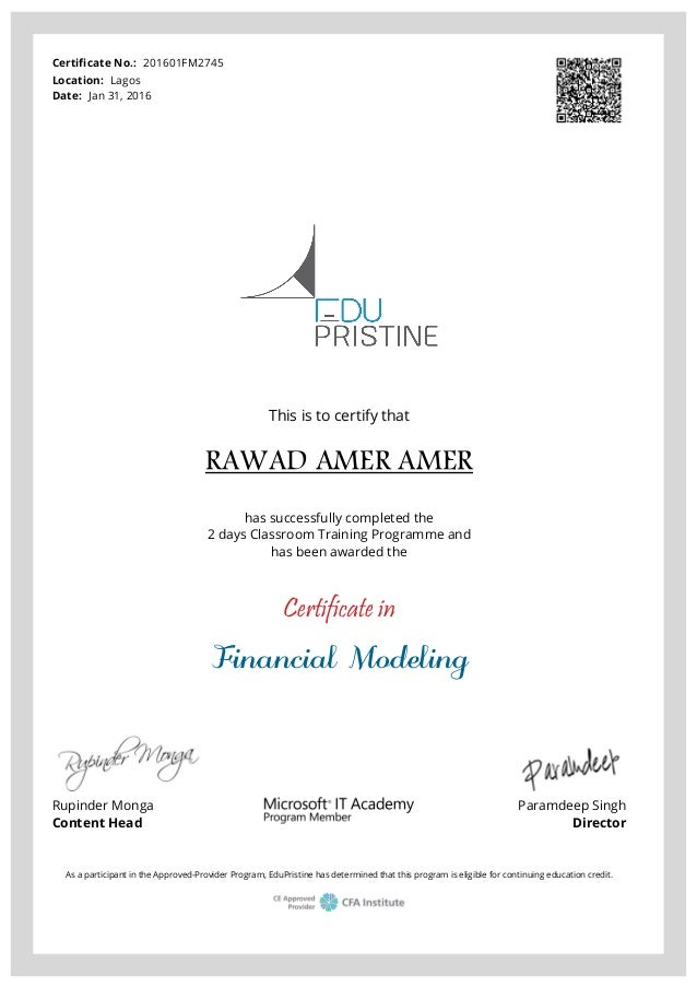 Certificate No.: 201601FM2745 Location: Lagos Date: Jan 31, 2016 This is to certify that RAWAD AMER AMER has successfully ...