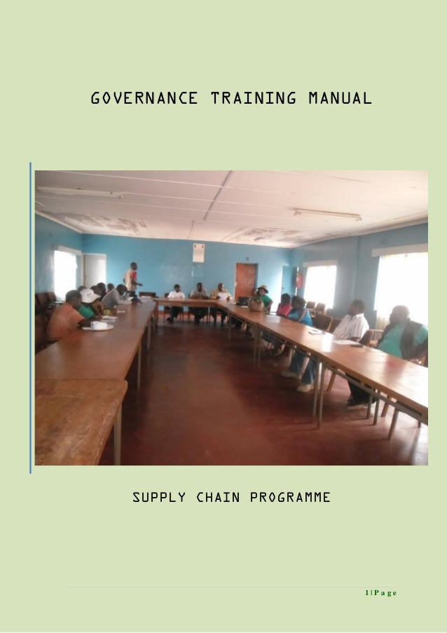 1 | P a g e GOVERNANCE TRAINING MANUAL SUPPLY CHAIN PROGRAMME