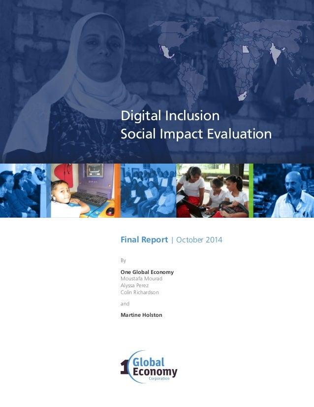 1 By One Global Economy Moustafa Mourad Alyssa Perez Colin Richardson and Martine Holston Final Report   October 2014 Digi...